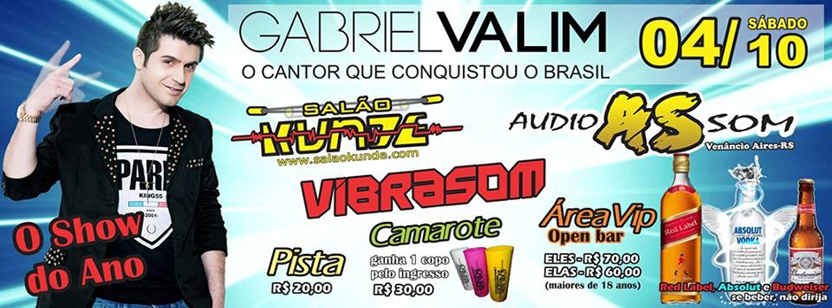 Show Nacional Gabriel Valim e Audiosom no Kunde